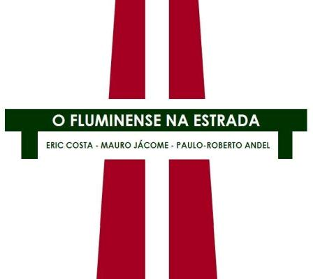 o fluminense na estrada set feature